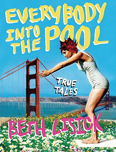 Image for Everybody into the Pool: True Tales