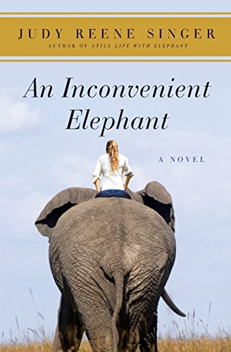 Image for An Inconvenient Elephant: A Novel (A Still Life with Elephant Novel)