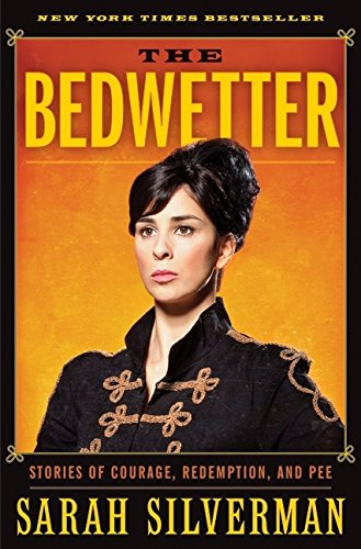 Image for The Bedwetter: Stories of Courage, Redemption, and Pee