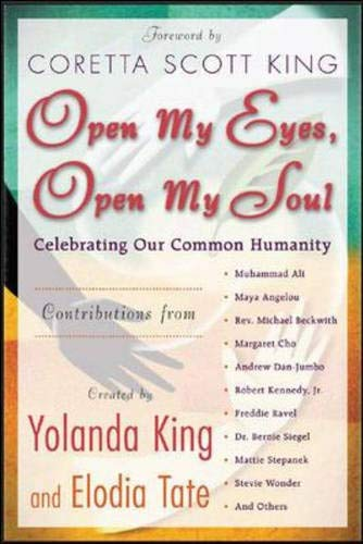 Image for Open My Eyes, Open My Soul : Celebrating Our Common Humanity