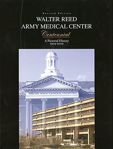 Image for Walter Reed Army Medical Center: A Photographic History