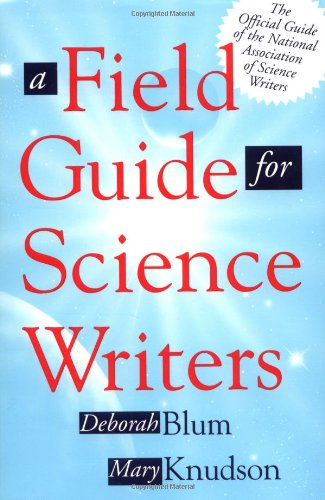 Image for A Field Guide for Science Writers