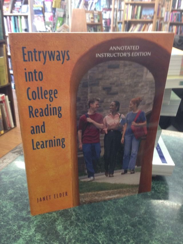 Image for Entryways into College Reading and Learning Annotated Instructor's Edition by Elder, Janet