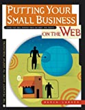 Image for Putting Your Small Business on the Web