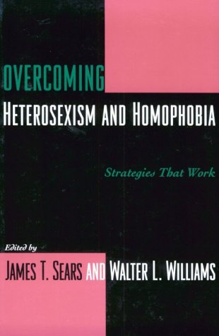 Image for Overcoming Heterosexism and Homophobia