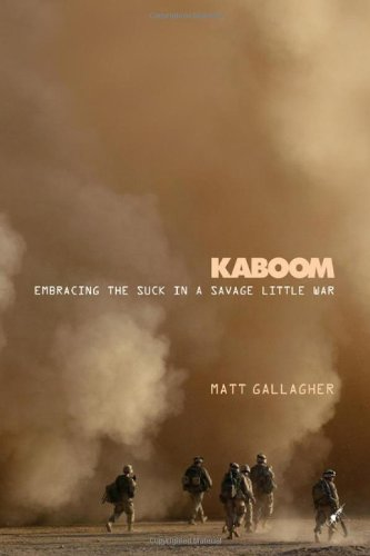 Image for Kaboom: Embracing the Suck in a Savage Little War