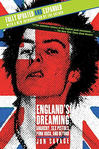 Image for England's Dreaming, Revised Edition: Anarchy, Sex Pistols, Punk Rock, and Beyond
