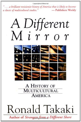 Image for A Different Mirror: A History of Multicultural America