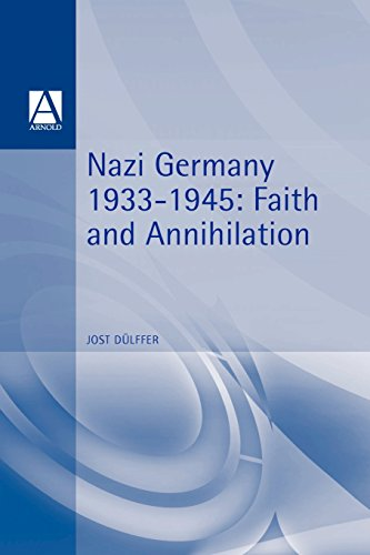 Image for Nazi Germany 1933-1945: Faith and Annihilation (Hodder Arnold Publication)