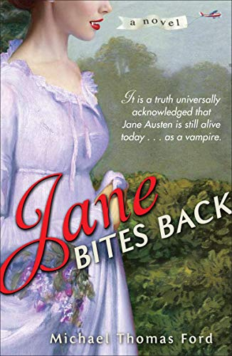 Image for Jane Bites Back: A Novel (Jane Fairfax)