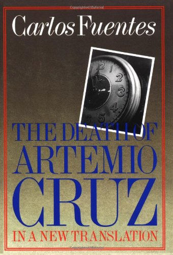 Image for The Death of Artemio Cruz: A Novel