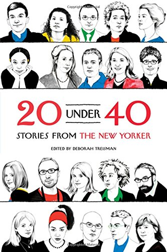Image for 20 Under 40: Stories from The New Yorker