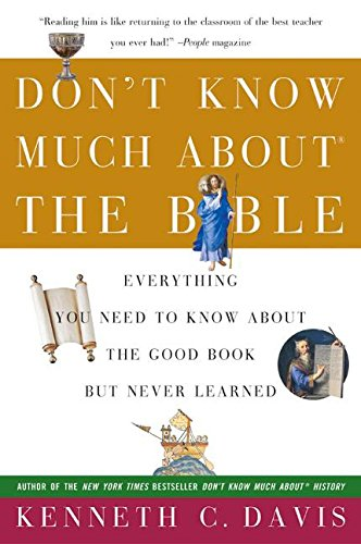Image for Don't Know Much About the Bible: Everything You Need to Know About the Good Book but Never Learned