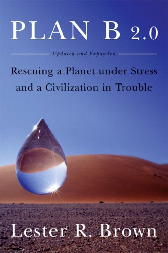 Image for Plan B 2.0: Rescuing a Planet Under Stress and a Civilization in Trouble (Updated and Expanded Edition)