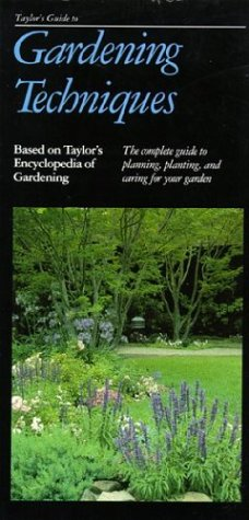 Image for Taylor's Guide to Gardening Techniques (Taylor's Weekend Gardening Guides)
