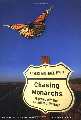 Image for Chasing Monarchs: Migrating With the Butterflies of Passage