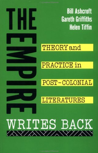 Image for The Empire Writes Back: Theory and Practice in Post-Colonial Literatures (New Accents)