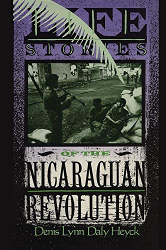 Image for Life Stories of the Nicaraguan Revolution