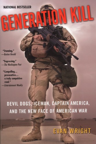 Image for Generation Kill: Devil Dogs, Iceman, Captain America, and the New Face of American War