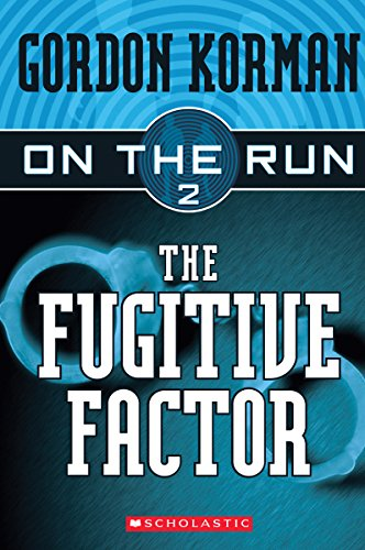 Image for The Fugitive Factor (On the Run #2)