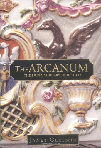 Image for The Arcanum: The Extraordinary True Story