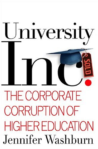 Image for University, Inc: The Corporate Corruption of Higher Education
