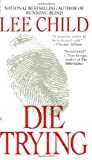 Image for Die Trying (Jack Reacher, No. 2)