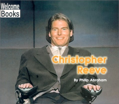 Image for Christopher Reeve (Welcome Books: Real People)
