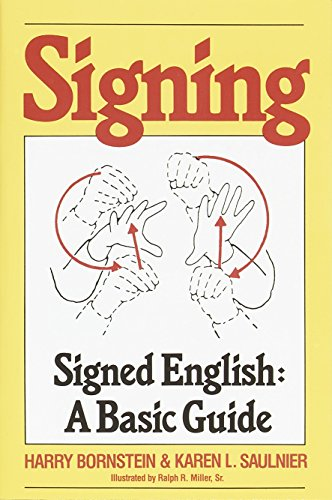 Image for Signing: Signed English: A Basic Guide