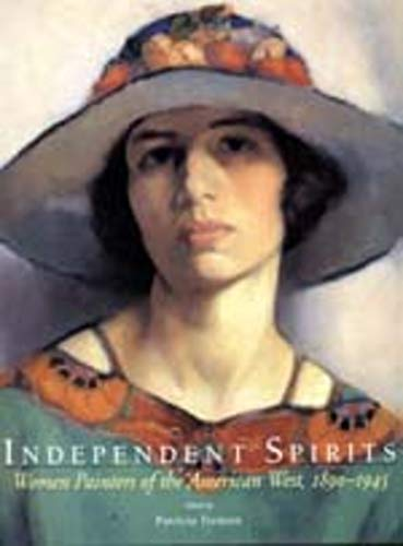 Image for Independent Spirits: Women Painters of the American West, 1890-1945