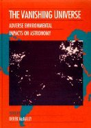 Image for The Vanishing Universe: Adverse Environmental Impacts on Astronomy