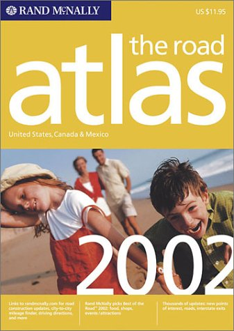 Image for Rand McNally the Road Atlas 2002: United States, Canada & Mexico (Rand Mcnally Road Atlas: United States/Canada/Mexico (Vinyl Covered Edition))