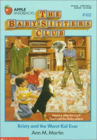 Image for Kristy and the Worst Kid Ever (Baby-sitters Club)