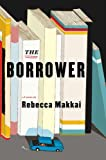 Image for The Borrower: A Novel