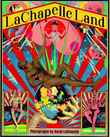 Image for Lachapelle Land: Photographs