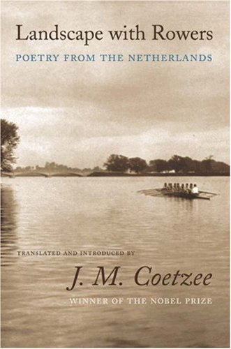 Image for Landscape with Rowers: Poetry from the Netherlands (English and Dutch Edition)