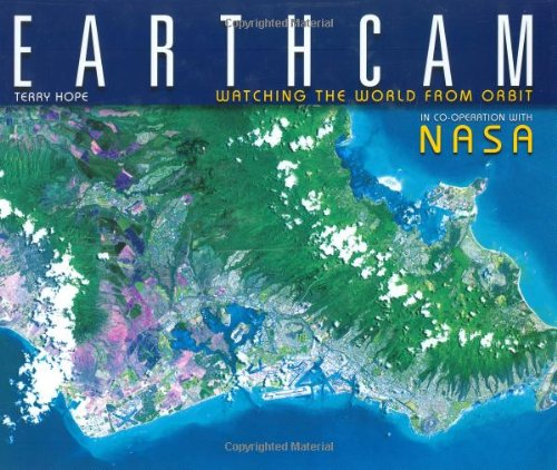 Image for Earthcam: Watching the World From Orbit