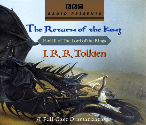 Image for The Lord of the Rings: The Return of the King (A Full-Cast Dramatization)
