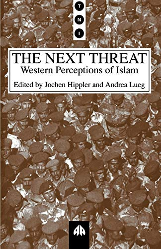 Image for The Next Threat: Western Perceptions of Islam (Transnational Institute)