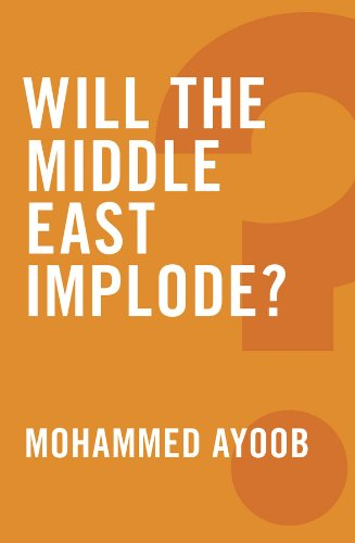 Image for Will the Middle East Implode?