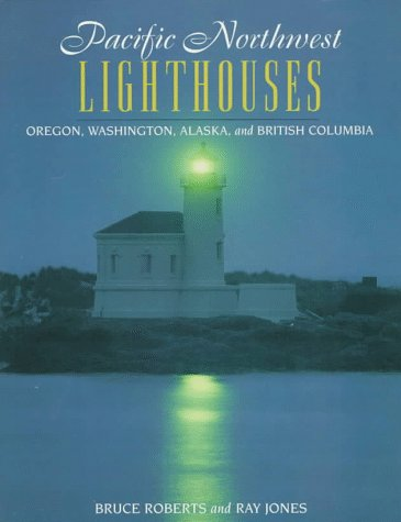 Image for Pacific Northwest Lighthouses (Lighthouse Series)