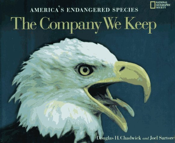 Image for The Company We Keep: America's Endangered Species