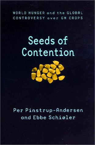 Image for Seeds of Contention: World Hunger and the Global Controversy over GM Crops (International Food Policy Research Institute)