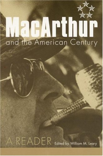 Image for MacArthur and the American Century: A Reader