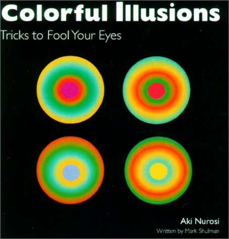 Image for Colorful Illusions: Tricks to Fool Your Eyes