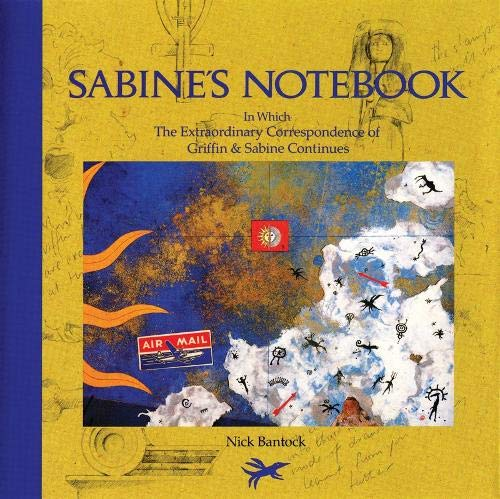 Image for Sabine's Notebook: In Which the Extraordinary Correspondence of Griffin & Sabine Continues