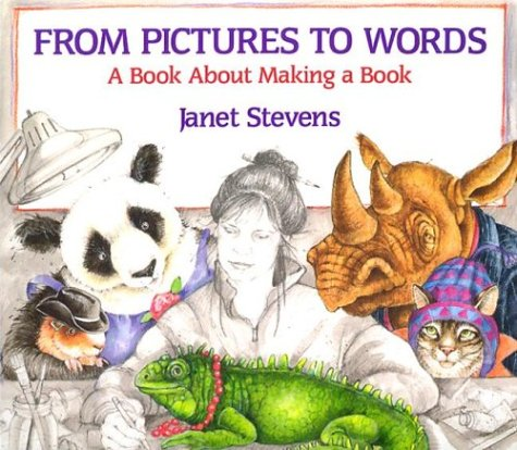 Image for From Pictures to Words: A Book About Making a Book