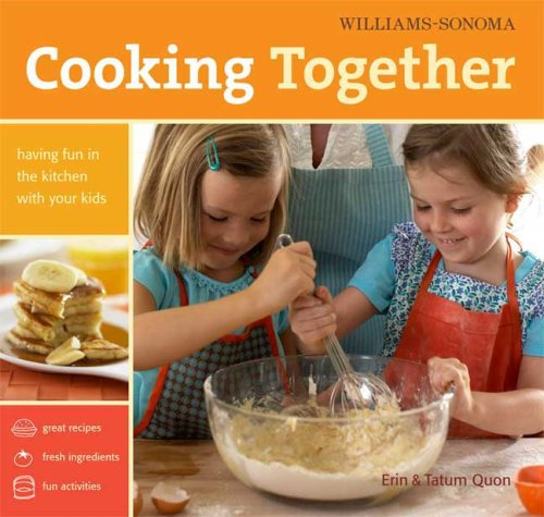 Image for Williams-Sonoma Cooking Together: Having Fun in the Kitchen with Your Kids