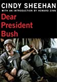 Image for Dear President Bush (City Lights Open Media)