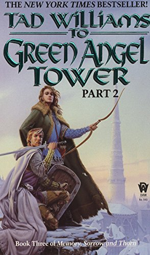 Image for To Green Angel Tower, Part 2 (Memory, Sorrow, and Thorn, Book 3)